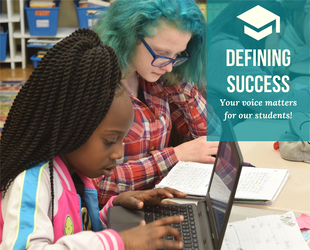 Your Input Needed - Defining Student Success