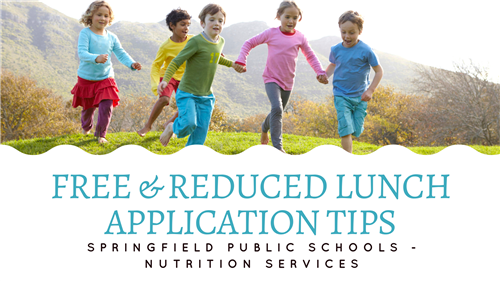 Free & Reduced Application Tips